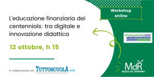 workshop L'educazione finanziaria dei centennials tra digitale e innovazione didattica